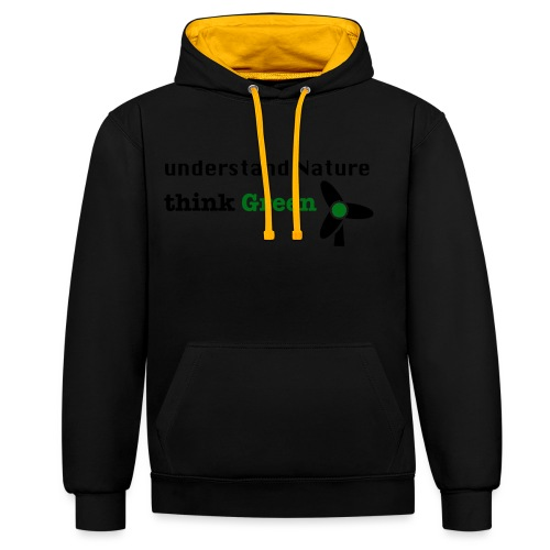 Understand Nature. Think Green! - Contrast Colour Hoodie
