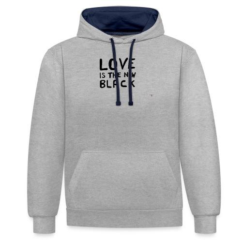 Love is the new black - Felpa con cappuccio bicromatica