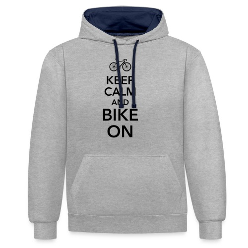 keep calm and bike on Fahrrad Drahtesel Sattel - Contrast Colour Hoodie