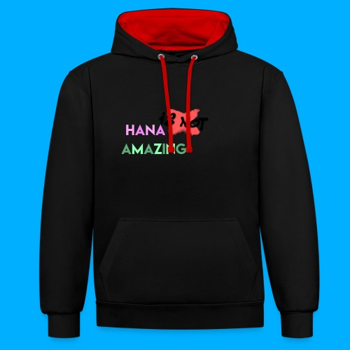 Hana Is Not Amazing T-Shirts - Contrast Colour Hoodie
