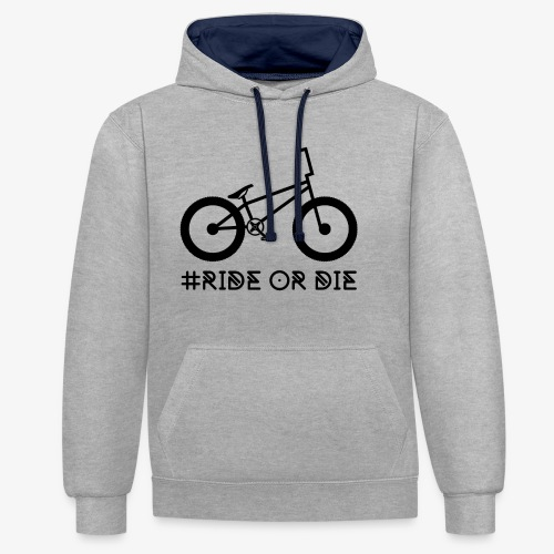#RIDE OR DIE - Kontrast-Hoodie