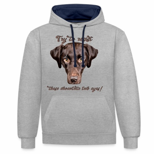 Labrador chocolate lab Labbi Spruch - Kontrast-Hoodie