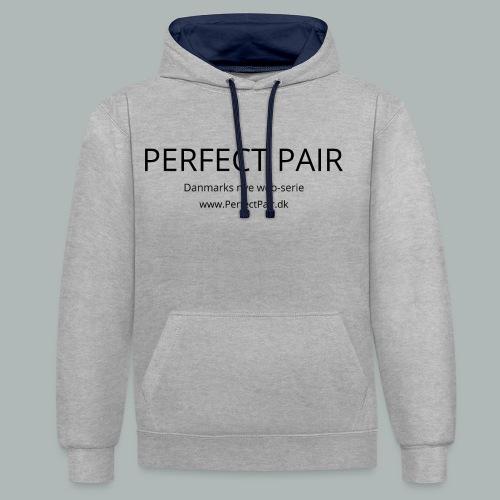 Perfect Pair - Kontrast-hættetrøje