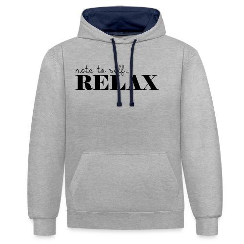 Note to self ... Relax - Kontrast-Hoodie