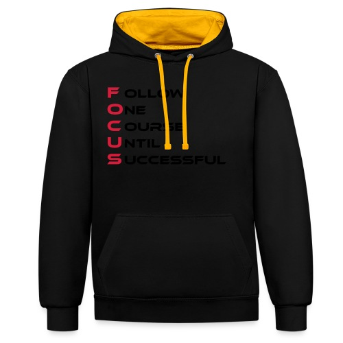 Follow one course until Successful - Kontrast-Hoodie