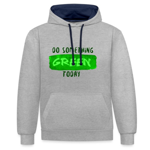So Something Green Today - Sweat-shirt contraste