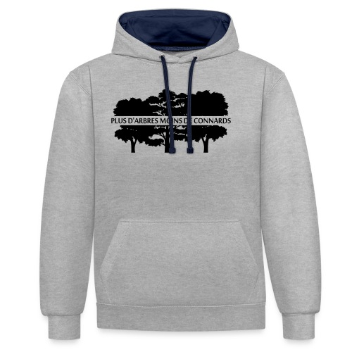 Plus d'Arbres Moins de Connards - Sweat-shirt contraste
