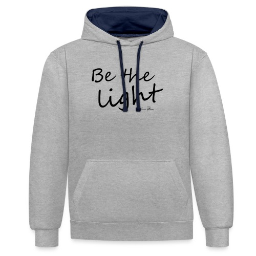 Be the light - Sweat-shirt contraste
