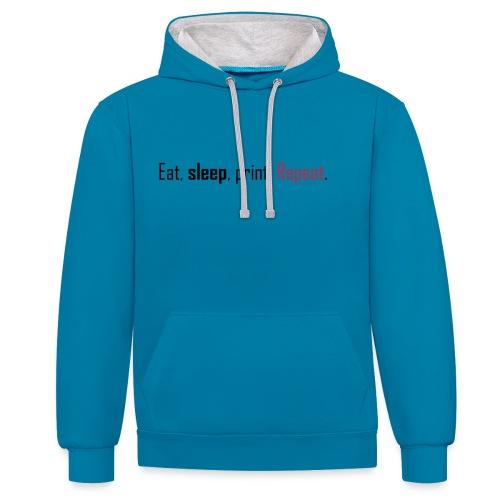 Eat, sleep, print. Repeat. - Contrast Colour Hoodie