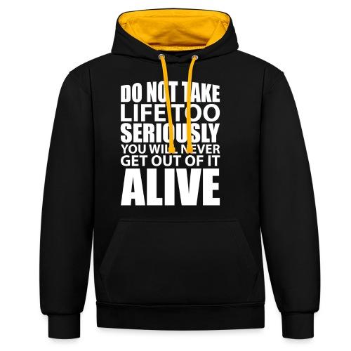 do not take life too seriously - Kontrast-hettegenser