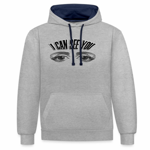 i can see you - Contrast Colour Hoodie