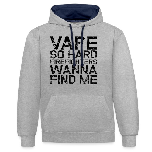 Vape so hard - Contrast Colour Hoodie