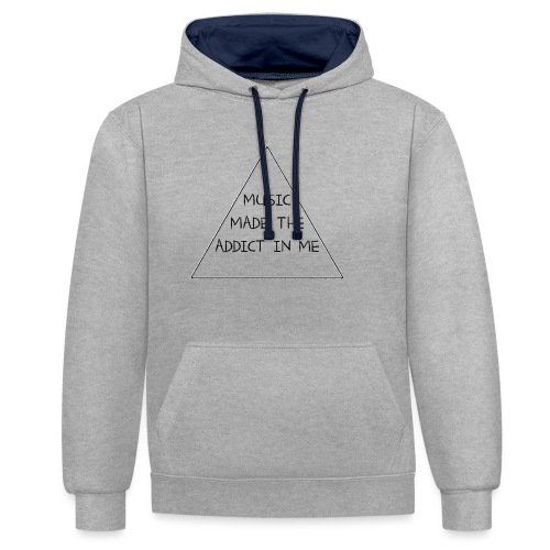 Music Made the Addict in Me Hoody Women - Contrast hoodie