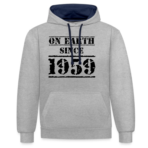 on Earth since 1959 60 Geburtstag Happy Birthday - Contrast Colour Hoodie