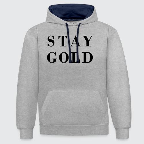 stay gold - Kontrast-Hoodie