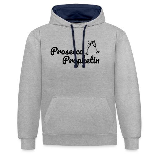 Prosecco Prophetin / Partyshirt / Mädelsabend - Kontrast-Hoodie
