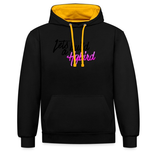 Lets Build A hybrid - Contrast Colour Hoodie