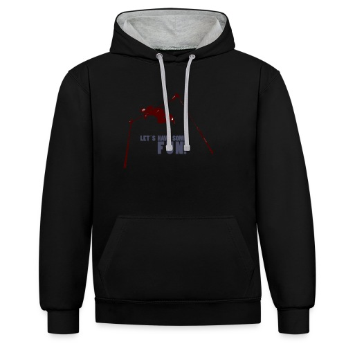 Let s have some FUN - Contrast hoodie