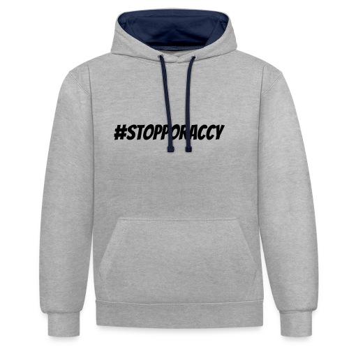 Stop Poraccy - Felpa con cappuccio bicromatica