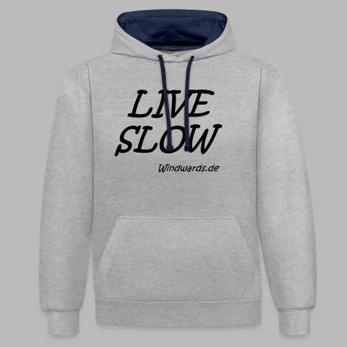 live slow - Kontrast-Hoodie