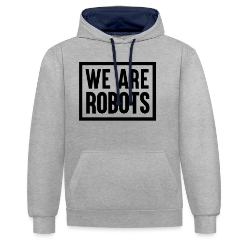 We Are Robots Premium Tote Bag - Contrast Colour Hoodie