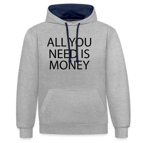 All you need is Money - Kontrast-hettegenser
