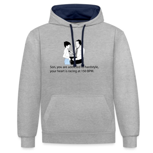 Son, you are addicted to hardstyle Hoody Men - Contrast hoodie