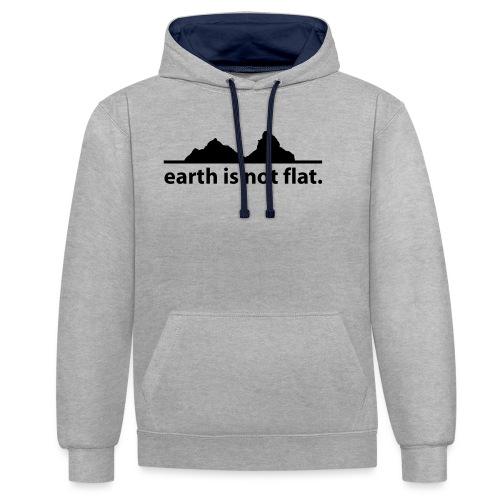 earth is not flat. - Kontrast-Hoodie
