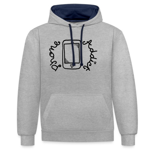 Phone addict ! - Sweat-shirt contraste