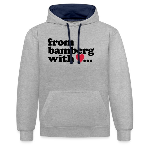 From Bamberg With Love - Kontrast-Hoodie