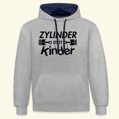 Zylinder Statt Kinder - Kontrast-Hoodie