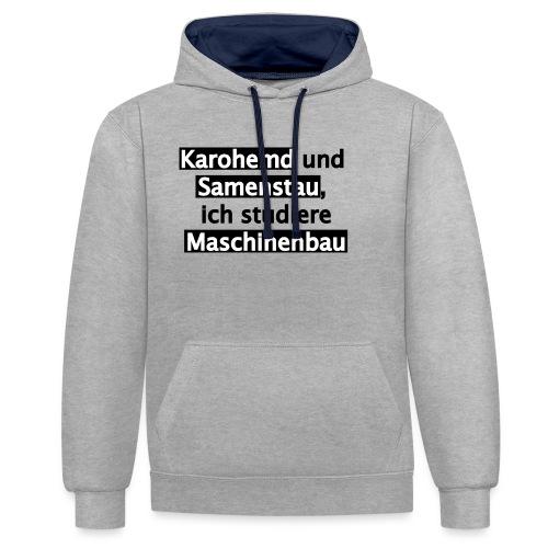 Student--Maschinenbau--T-Shirt--Spruch--white - Kontrast-Hoodie