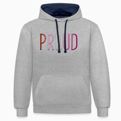 Proud and Lesbian - Contrast Colour Hoodie