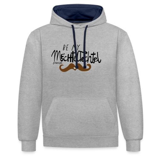 Be_my_Techtelmechtel_Mann - Kontrast-Hoodie