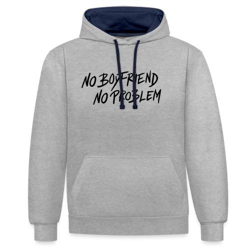 No Boyfriend - No Problem #1 - Kontrast-Hoodie
