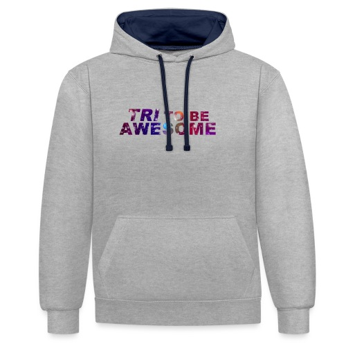 Tri to be Awesome Stars - Kontrast-Hoodie