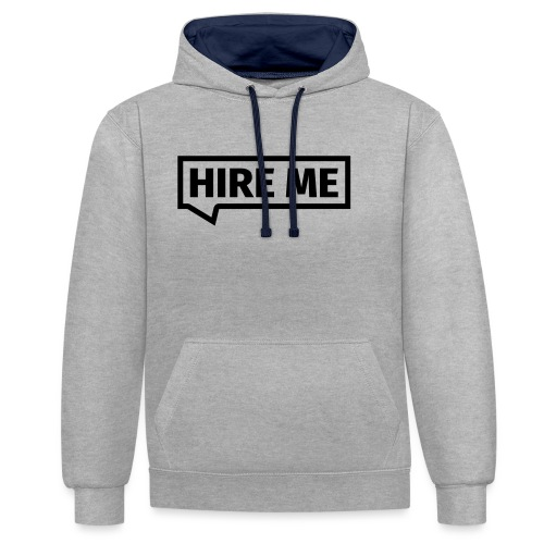 HIRE ME! (callout) - Contrast Colour Hoodie