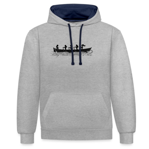 pretty maids all in a row - Contrast Colour Hoodie