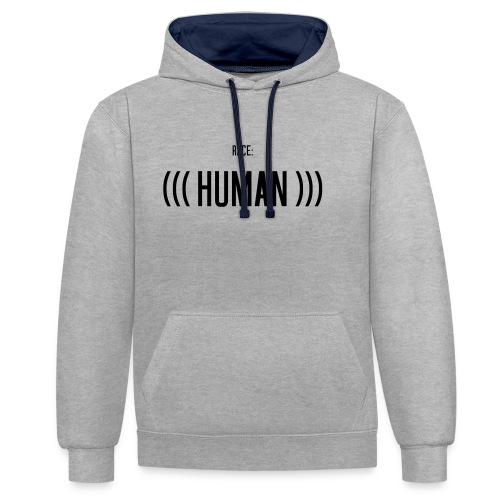 Race: (((Human))) - Kontrast-Hoodie