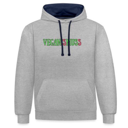 veganismuss - Kontrast-Hoodie