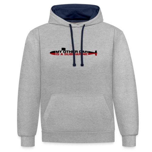 My other car is a Submarine! - Contrast Colour Hoodie