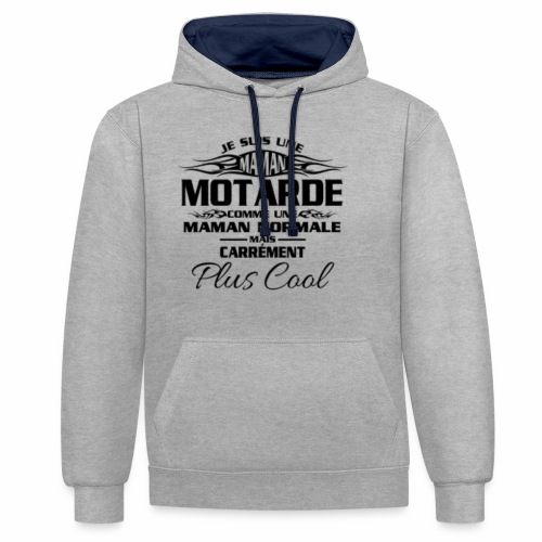 Maman Motardes Mais Carrément Plus Cool - Sweat-shirt contraste