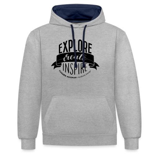 Explore, Create & Inspire - Contrast hoodie