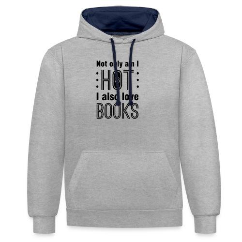 0170 Erotisch | Sexy | Heiß | Buch | Bücher - Contrast Colour Hoodie