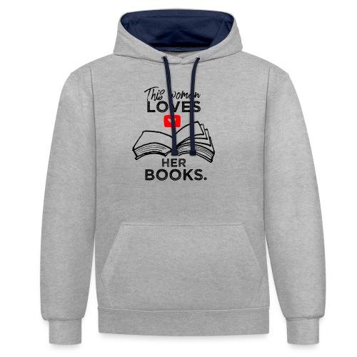 0217 Diese Frau liebt ihre Bücher | Leserin - Contrast Colour Hoodie