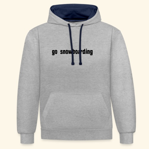 go snowboarding t-shirt geschenk idee - Kontrast-Hoodie