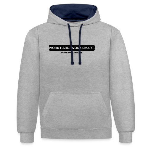 Work Long Hours - Contrast Colour Hoodie