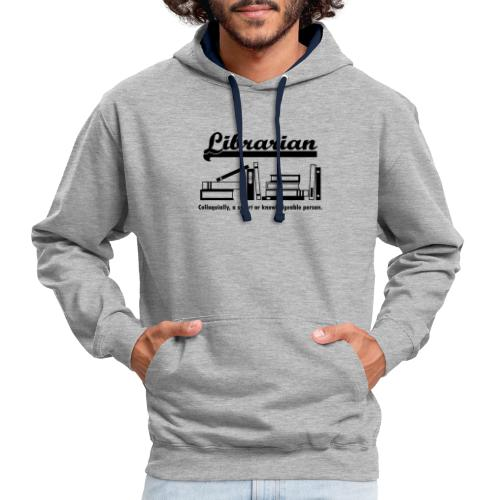 0332 Librarian Cool saying - Contrast Colour Hoodie