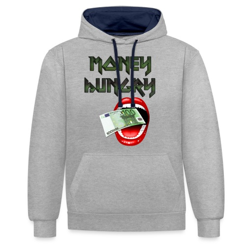 MONEY HUNGRY - Contrast hoodie