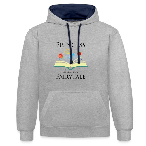 Princess of my own fairytale - Black - Contrast Colour Hoodie